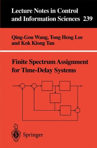 Finite-Spectrum Assignment for Time-Delay Systems (Lecture Notes in Control and Information Sciences)