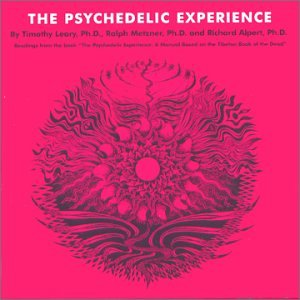The Psychedelic Experience                                                                                                                                                                                                                                                    <span class=