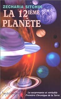 La douzième planète par Zecharia Sitchin