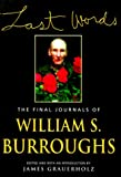 Last Words, William S. Burroughs, 0802116574