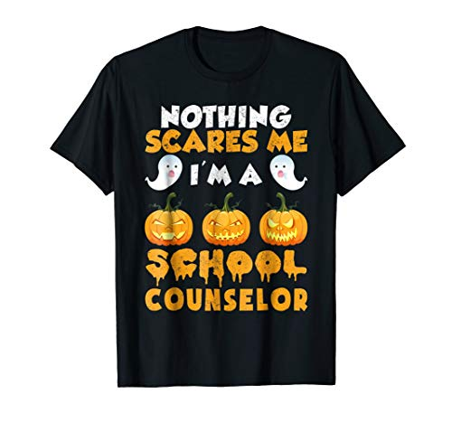 Nothing Scares Me I'm A School Counselor Halloween