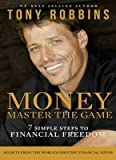 By Tony Robbins - Money: Master the Game: 7 Simple Steps to Financial Freedom (2014-12-03) [Paperback]