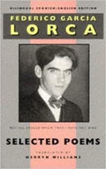 Federico Garcia Lorca: Selected Poems