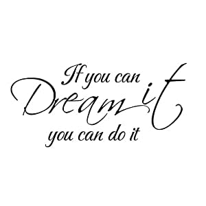 If You Can Dream It You Can Do It Wall Decal - Bedroom wall decal - Dream wall decal (Black, Medium)