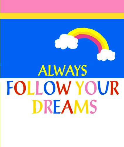 Always Follow Your Dreams (A Little Bit of Series) PDF