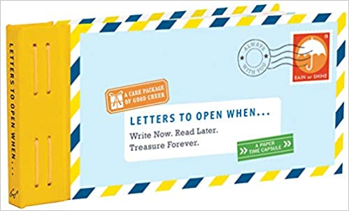 Letters to Open When...: Write Now. Read Later. Lovely Gift.
