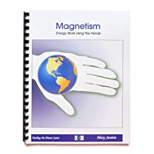 Magnetism - Energy Work Using the Hands