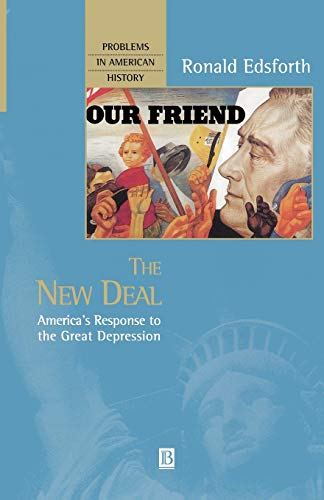 The New Deal: America's Response to the Great Depression