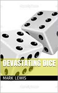 Devastating Dice