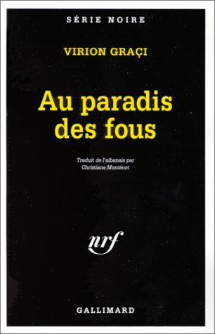 Paradis Des Fous (Serie Noire 1) (English and French Edition) ebook