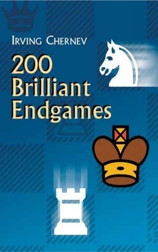 Brilliant Chess (200 Brilliant Endgames (Dover Chess))