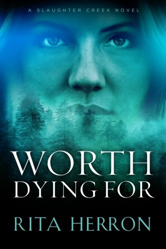 worth-dying-for-a-slaughter-creek-novel