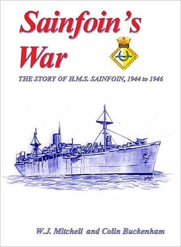 Sainfoin's War: The Story of H.M.S. Sainfoin 1944 to 1946