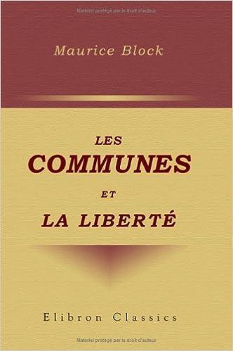 Lire en ligne Les communes et la liberté: Étude d'administration comparée pdf, epub