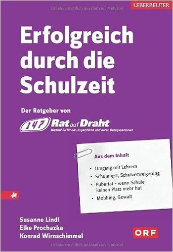 Erfolgreich durch die Schulzeit: mit den Tipps vonRat auf Draht ...