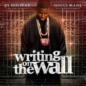 GUCCI MANE - Writing On The Wall - Lyrics2You