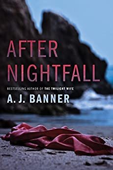 After Nightfall by [Banner, A. J.]