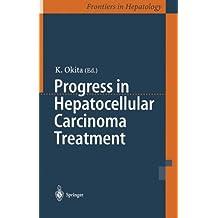 Progress in Hepatocellular Carcinoma Treatment