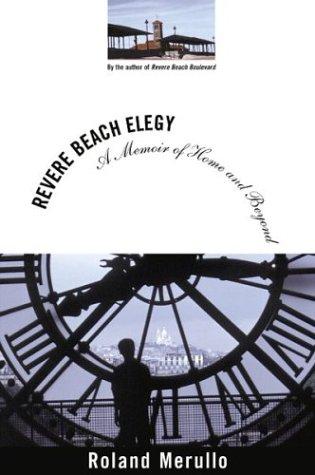 Download Revere Beach Elegy: A Memoir of Home and Beyond PDF
