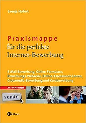 Praxismappe Für Die Perfekte Internet Bewerbung E Mail Bewerbung