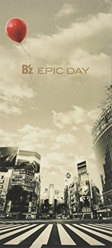CD : B'z - Epic Day (Hong Kong - Import, 2 Disc)