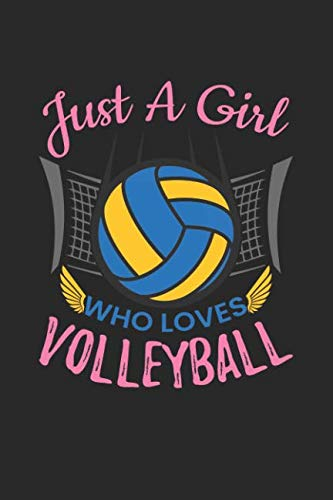 Just A Girl Who Loves Volleyball: Blank Lined Notebook Journal For Kids ()