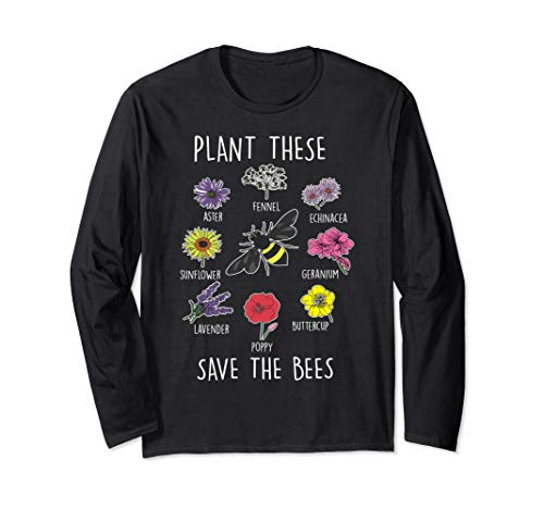 Beekeeper Apiarist Plant These Save Bees Gift Idea  Long Sleeve T-Shirt