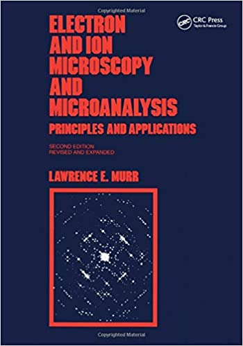 Electron and Ion Microscopy and Microanalysis: Principles and Applications, Second Edition,: 29 Optical Science and Engineering: Amazon.es: Murr, Lawrence E: Libros en idiomas extranjeros