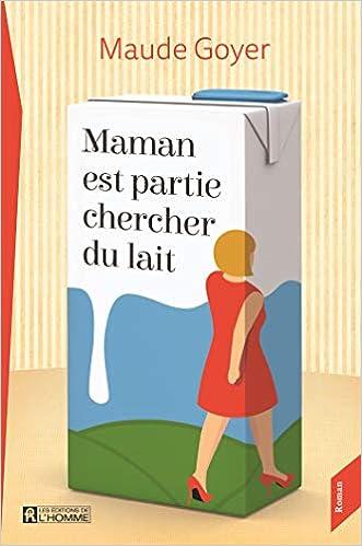 Maman Est Partie Chercher Du Lait Amazon Fr Livres Anglais