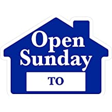 OPEN SUNDAY Sign with Area for Time - Blue House Shape Corrugated Sign - STAKES SOLD SEPARATELY