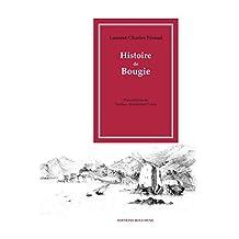 Histoire de Bougie (Bibliothèque d'Histoire du Maghreb) (French Edition)