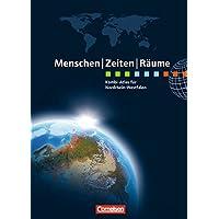 Menschen-Zeiten-Räume - Atlanten - Regionalausgaben: Kombi-Atlas für Nordrhein-Westfalen mit Arbeitsheft: Erdkunde, Geschichte, Politik und Wirtschaft