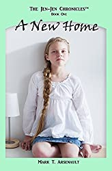 A New Home (The Jen-Jen Chronicles Book 1)