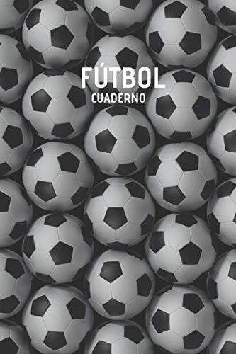 Futbol Cuaderno: Pelota Futbol Cuaderno para Jugadores y Entrenadores (Spanish Edition)