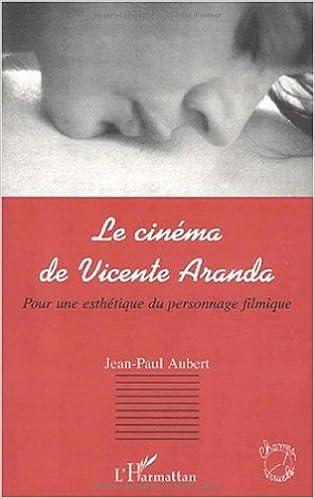 Lire Le cinema de vicente aranda pdf