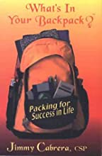 What's In Your Backpack? Packing for Success in Life