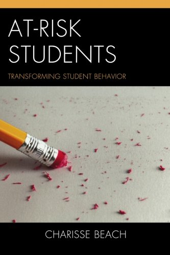 At-Risk Students: Transforming Student Behavior