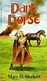Dark Horse, Mary H. Herbert, 0880389168