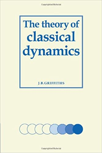 The theory of classical dynamics j b griffiths 9780521090698 the theory of classical dynamics j b griffiths 9780521090698 amazon books fandeluxe Images