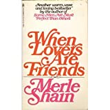 When Lovers Are Friends, Merle Shain, 0553278762