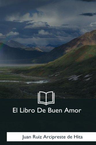 El Libro De Buen Amor (Spanish Edition) [Juan Ruiz Arcipreste de Hita] (Tapa Blanda)