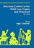 Infection Control in the Child Care Center and Preschool, , 0683026100