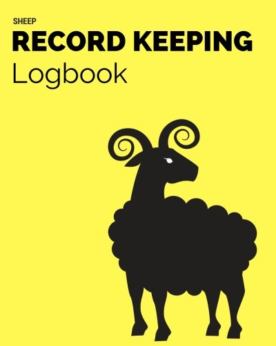 Sheep Record Keeping Logbook: Yellow Cover Farm Cattle Flock Lambing | Journal Handbook Planning Spreadsheet | Farming Essentials | Breeding, Lambing, Health & Death Tracker (Volume 7)
