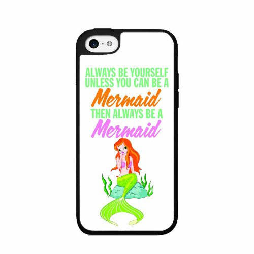 Always Be Yourself Unless You Can Be A Mermaid – Plastic Phone Case Back Cover (iPhone 5 5s ) comes with Security Tag and MyPhone Designs(TM) Cleaning Cloth