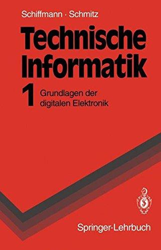 technische-informatik-grundlagen-der-digitalen-elektronik-springer-lehrbuch