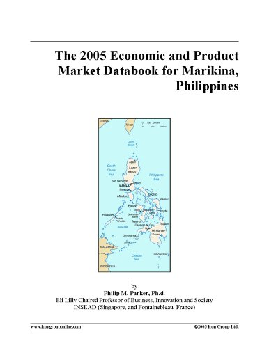 Read Online The 2005 Economic and Product Market Databook for Marikina, Philippines ebook