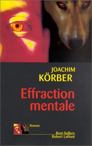 Effraction mentale: Amazon.fr: Körber, Joachim: Livres