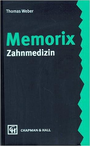 memorix zahnmedizin gebundene ausgabe von thomas weber