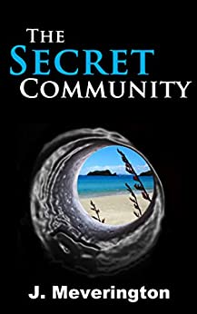 The Secret Community by [Meverington, J.]