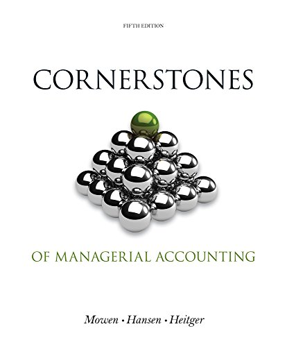 Bundle: Cornerstones of Managerial Accounting, Loose-leaf Version, 5th + CengageNOWTM, 1 term (6 months) Printed Access